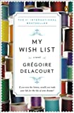 My Wish List, Grégoire Delacourt, 014312465X