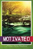 Motivated: A Woman's Food & Fitness Journal
