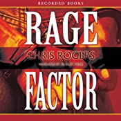 Rage Factor | Chris Rogers