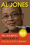 My Journey from Bad to Excellent Credit: Achieved FICO  Score 8 Credit Rating of 846