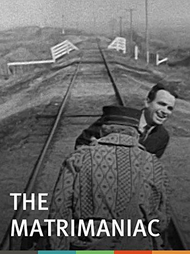 The Matrimaniac