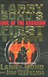 Soul of the Assassin, Larry Bond and Jim DeFelice, 0765307146