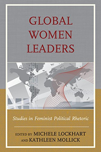Download Global Women Leaders: Studies in Feminist Political Rhetoric Pdf