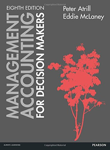 Mangement Accounting for Decision Makers