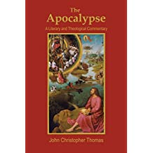 The Apocalypse: A Literary and Theological Commentary