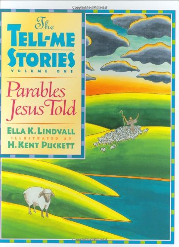 Parables Jesus Told: The Tell-Me Stories