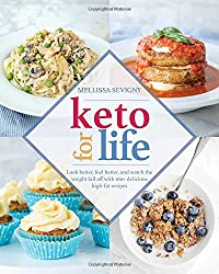 Image of the product Keto for Life: Look that is listed on the catalogue brand of Victory Belt Publishing. This item has been rated with a 5.0 scores over 5