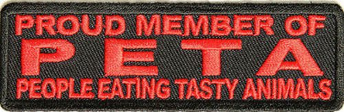 Proud Member of PETA People Eating Tasty Animals Funny MC Biker Patch PAT-2458 -