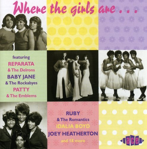 Where The Girls Are, Volume 1 by Ace (Label)