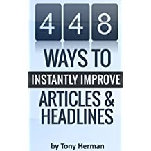 448 Ways to Instantly Improve Article & Headlines