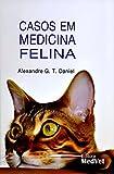 Casos em Medicina Felina
