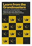 img - for Learn From The Grandmasters book / textbook / text book