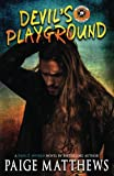Devils Playground: A Devil's Mayhem Novel (Devil's Mayhem Series) (Volume 1)