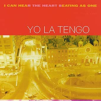 I Can Hear the Heart Beating As One Yo La Tengo album cover