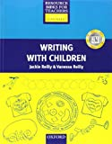 Writing with Children, Jackie Reilly and Vanessa Reilly, 0194375994