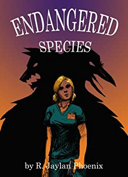 Endangered Species by [Phoenix, R. Jaylan]