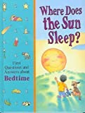 Where Does the Sun Sleep?, Time-Life Books Editors, 0783508662