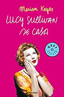 Lucy Sullivan se casa par Marian Keyes