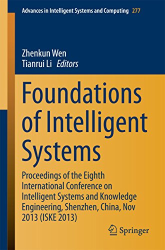 Download Foundations of Intelligent Systems: Proceedings of the Eighth International Conference on Intelligent Systems and Knowledge Engineering, Shenzhen, China, … in Intelligent Systems and Computing) Pdf