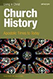 Church History-Student Text, Gloria Shahin and Joanna Dailey, 1599821486