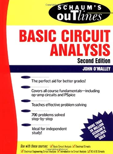 schaum s outline of basic circuit analysis john o malley rh amazon ca