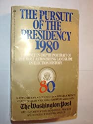 The Pursuit of the Presidency 1980