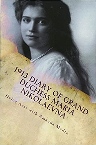 Amazon com: 1913 Diary of Grand Duchess Maria Nikolaevna