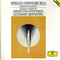 Mahler: Symphony No.6; Kindertotenlieder