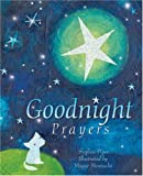 Goodnight Prayers: Prayers and Blessings