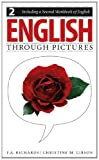 English Through Pictures, I. A. Richards and Christine M. Gibson, 0887511139
