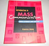 Introduction to Mass Communication : Media Literacy and Culture, Baran, Stanley J., 1559349603