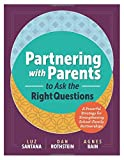img - for Partnering with Parents to Ask the Right Questions: A Powerful Strategy for Strengthening School-Family Partnerships book / textbook / text book