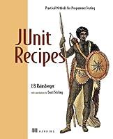 JUnit Recipes: Practical Methods for Programmer Testing Front Cover