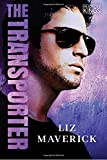 The Transporter: An Action-Packed Romance (Hudson Kings)