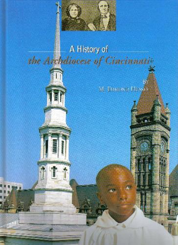 Read Online A History of the Archdiocese of Cincinnati PDF
