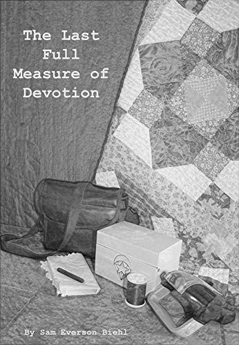 The Last Full Measure of Devotion