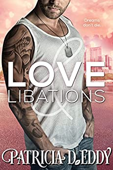 Love and Libations (Holidays and Heroes Book 2) by [Eddy, Patricia D.]