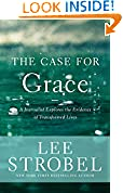 #5: The Case for Grace: A Journalist Explores the Evidence of Transformed Lives (Case for ... Series)