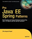 Pro Java EE Spring Patterns, Dhrubojyoti Kayal, 1430210095