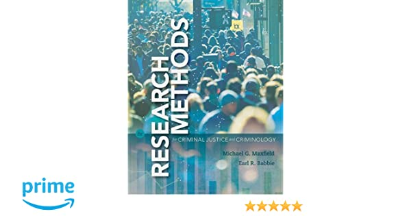 Research methods for criminal justice and criminology michael g research methods for criminal justice and criminology michael g maxfield earl r babbie 9781337091824 amazon books fandeluxe Choice Image