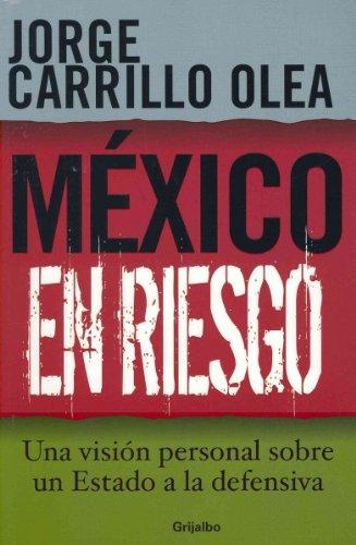 Download Mexico en Riesgo (Spanish Edition) PDF
