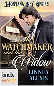 Montana Sky: The Watchmaker and the Widow (Kindle Worlds) by [Alexis, Linnea]