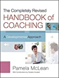 img - for The Completely Revised Handbook of Coaching: A Developmental Approach by Pamela McLean (2012-09-04) book / textbook / text book