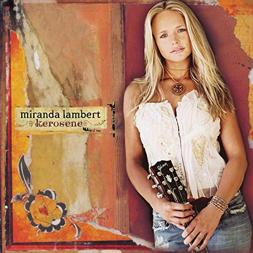 Kerosene (Best Of Miranda Lambert)