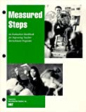 Measured Steps : An Evaluation Handbook for Improving Teacher Recruitment Programs, Inc. Recruiting New Teachers, 1884139051