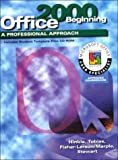img - for A Professional Approach Series: Office 2000 Beginning Course Student Edition book / textbook / text book