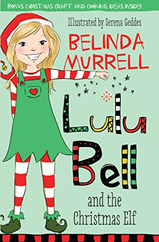 Lulu Bell and the Christmas Elf (Elf Australia Costumes)