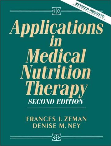 Applications in Medical Nutrition Therapy (2nd Edition) by Pearson