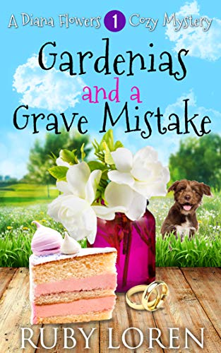 Gardenias and a Grave Mistake: Mystery (Diana Flowers Floriculture Mysteries Book 1) ()