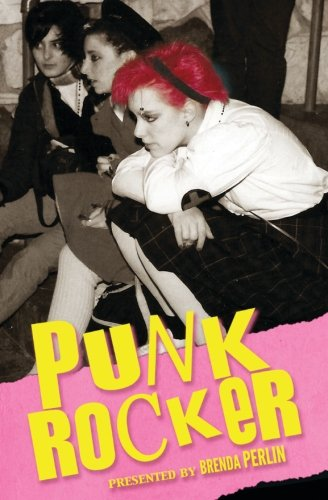 Punk Rocker: Punk stories of Billy Idol, Sid Vicious, Iggy Pop from New York City, Los Angeles, Minnesota, United Kingdom and Austria.